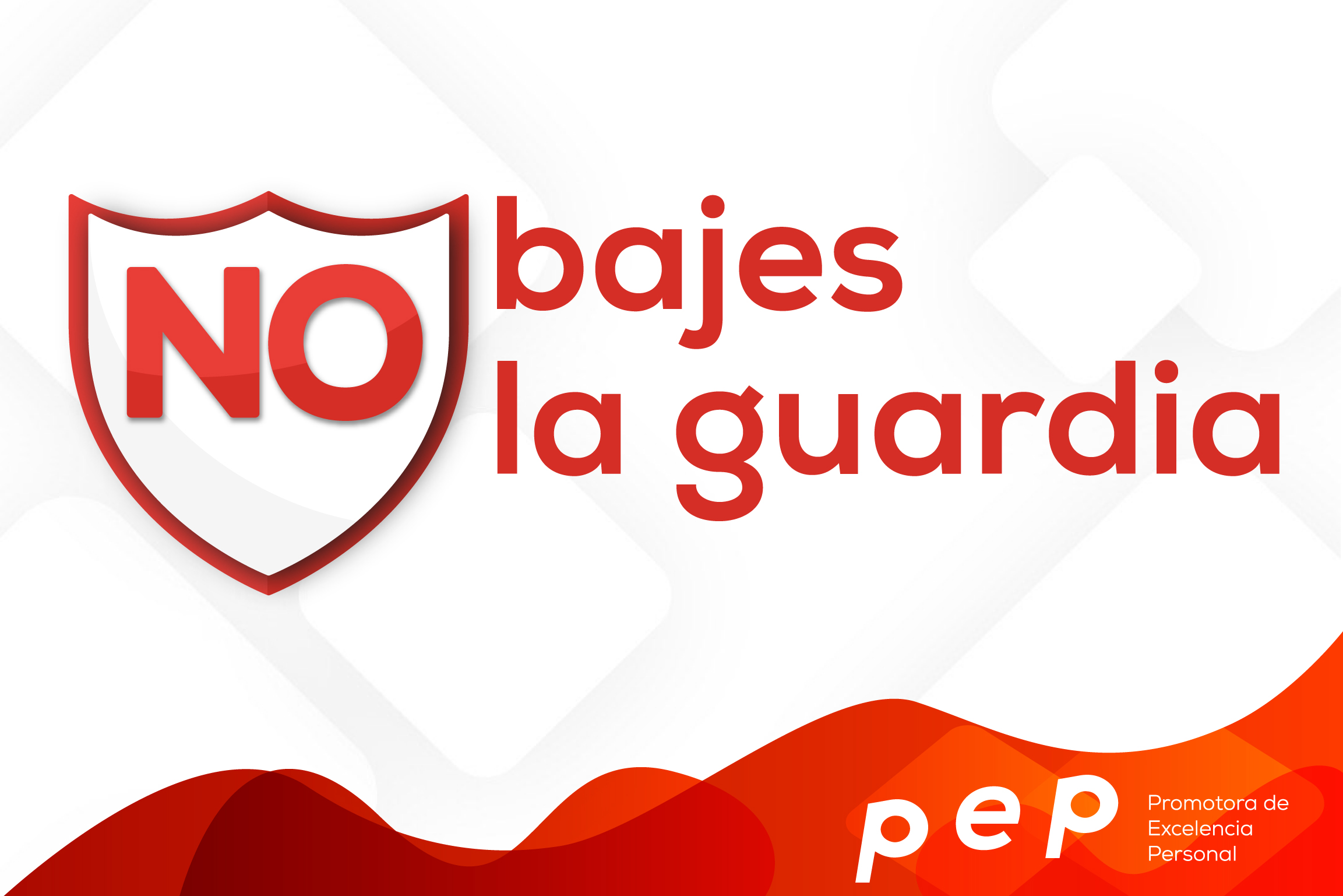 No bajemos la guardia