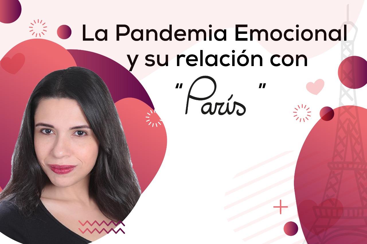 La Pandemia Emocional y su relación con París
